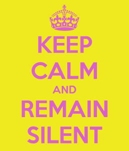 keep-calm-and-remain-silent