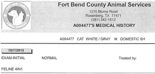 Portion of medical records for cat ID #A004477 at Fort Bend Co.